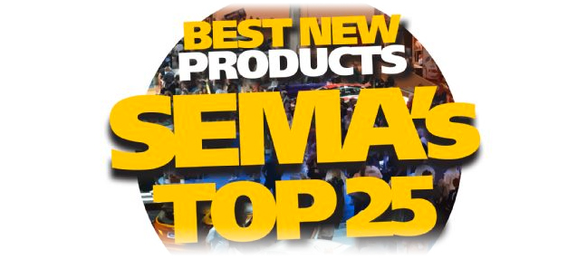 SEMA's top 25 products